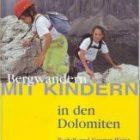 Bergwandern mit Kindern in den Dolomiten