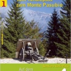 Auf dem Friedensweg in die Dolomiten, Band 1