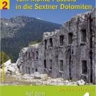 Auf dem Friedensweg in die Dolomiten, Band 2