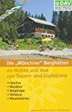 Die Münchner Berghütten
